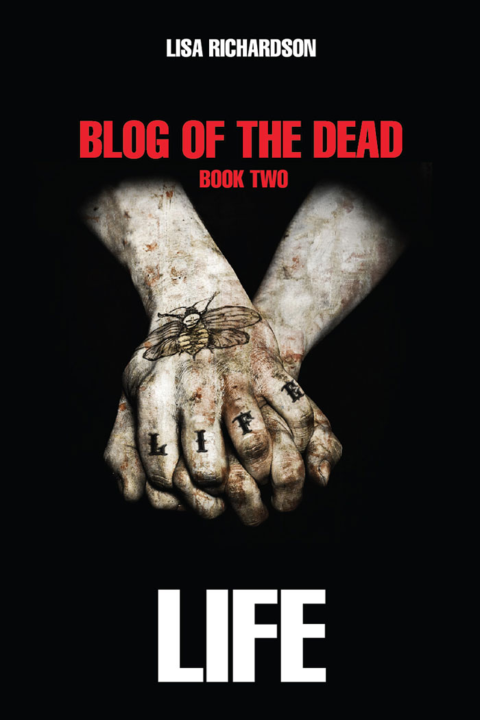 Click to buy print - Blog of the Dead - Book 2 by Lisa Richardson with our cover design