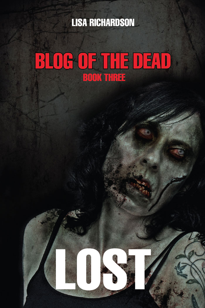 Click to buy print - Blog of the Dead - Book 3 by Lisa Richardson with our cover design