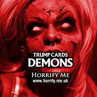 Horrify Me Trump Cards DEMONS