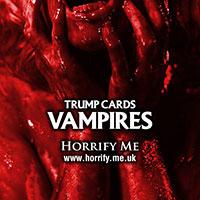 Horrify Me Trump Cards VAMPIRES